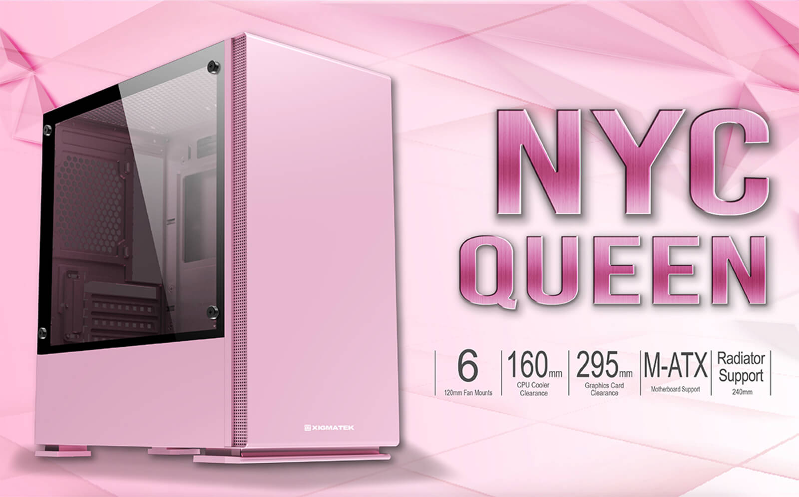 Case Xigmatek Nyc Queen Pink Mini Tower Case Feature
