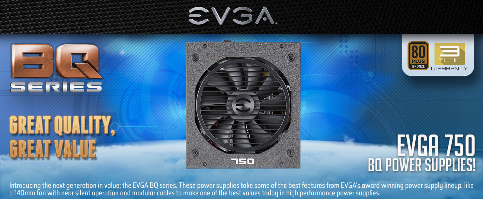 EVGA 750 BQ - 80+ BRONZE 750W - Semi Modular